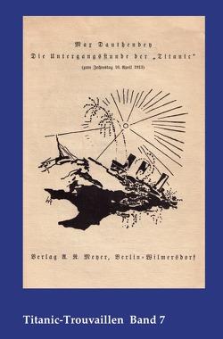 Titanic-Trouvaillen / Die Untergangsstunde der Titanic von Bäbler,  Günter, Dauthendey,  Max