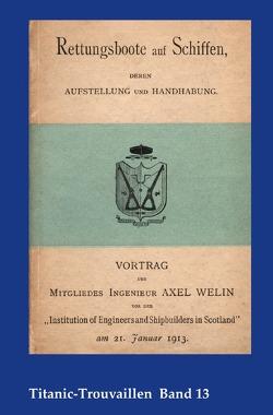 Titanic-Trouvaillen / Rettungsboote auf Schiffen, deren Aufstellung und Handhabung von Bäbler,  Günter, Welin,  Axel
