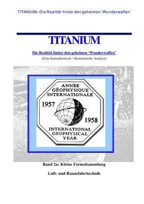 Titanium / Titanium – Die Realität hinter den geheimen Wunderwaffen von Wiggert,  William