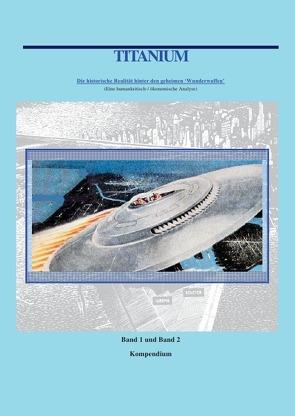Titanium / Titanium Kompendium Band 1 und 2 von Wiggert,  William
