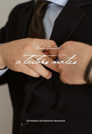 Titel: A Tailor's Notes von Tonner,  Charles