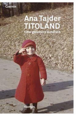 Titoland von Tajder,  Ana