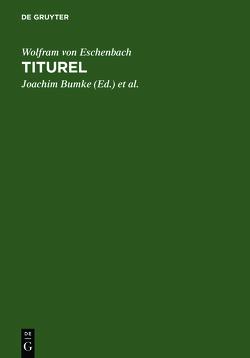 Titurel von Bumke,  Joachim, Heinzle,  Joachim, von Eschenbach,  Wolfram