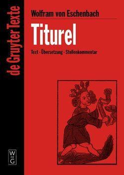 Titurel von Brackert,  Helmut, Fuchs-Jolie,  Stephan, Wolfram von Eschenbach