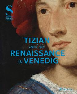 Tizian und die Renaissance in Venedig von Aurenhammer,  Hans, Eclercy ,  Bastian