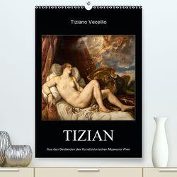 Tiziano Vecellio – Tizian (Premium, hochwertiger DIN A2 Wandkalender 2020, Kunstdruck in Hochglanz) von Bartek,  Alexander