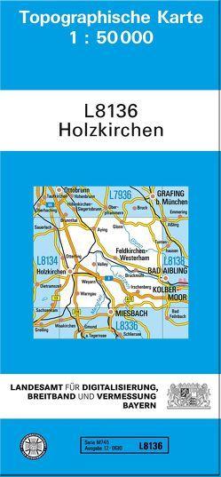 TK50 L8136 Holzkirchen von Landesamt für Digitalisierung,  Breitband und Vermessung,  Bayern