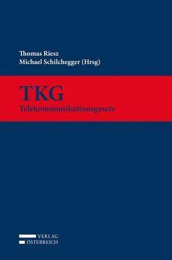 TKG von Riesz,  Thomas, Schilchegger,  Michael