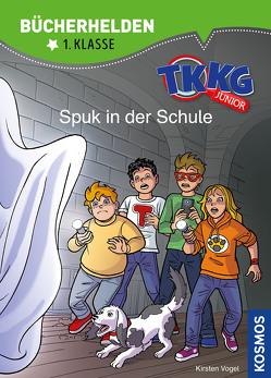 TKKG Junior, Bücherhelden 1. Klasse, Spuk in der Schule von COMICON S.L./ Beroy + San Julian, Vogel,  Kirsten