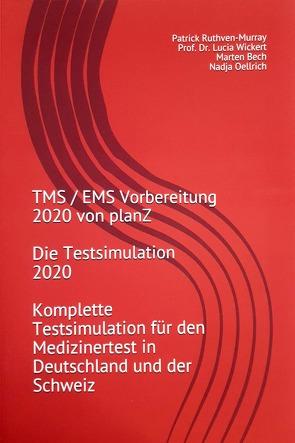 TMS / EMS Vorbereitung von planZ – Die Testsimulation 2020 von Bech,  Marten, Oellrich,  Nadja, Prof. Dr. Wickert,  Lucia, Ruthven-Murray,  Patrick