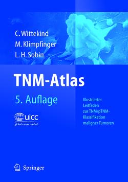 TNM-Atlas von Klimpfinger,  Martin, Sobin,  Leslie H., Wittekind,  Christian F.