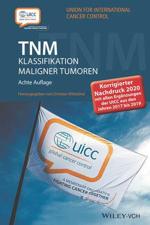 TNM Klassifikation maligner Tumoren von Wittekind,  Christian