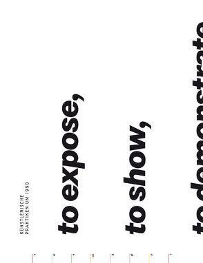 To expose, to show, to demonstrate, to inform, to offer. Künstlerische Praktiken um 1990 von Kraus,  Karola, Michalka,  Matthias