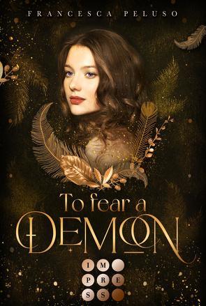To Fear a Demon (Erbin der Lilith 1) von Peluso,  Francesca