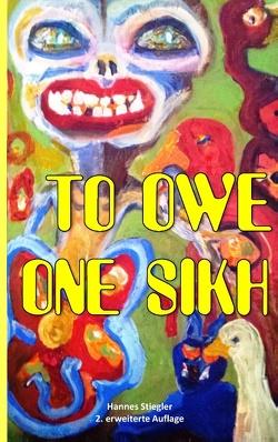 To Owe One Sikh von Stiegler,  Hannes
