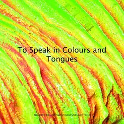 To Speak in Colours and Tongues von Beck,  Mathias