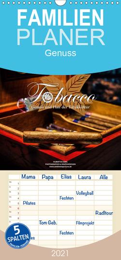 Tobacco – Genuss und Flair der Tabakkultur – Familienplaner hoch (Wandkalender 2021 , 21 cm x 45 cm, hoch) von Kahl,  Hubertus