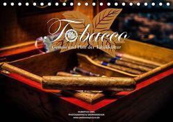 Tobacco – Genuss und Flair der Tabakkultur (Tischkalender 2019 DIN A5 quer) von Kahl,  Hubertus