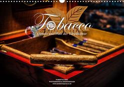 Tobacco – Genuss und Flair der Tabakkultur (Wandkalender 2021 DIN A3 quer) von Kahl,  Hubertus