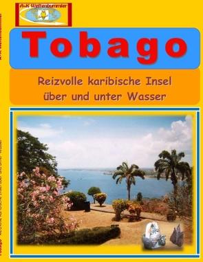 Tobago von Weltenbummler,  A+K