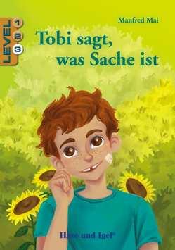 Tobi sagt, was Sache ist / Level 3 von Kast,  Anja M., Mai,  Manfred