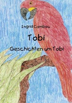 Tobi von Cambou,  Ingrid