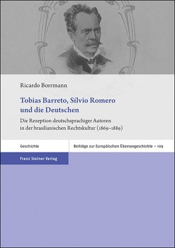 Tobias Barreto, Sílvio Romero und die Deutschen von Borrmann,  Ricardo