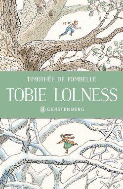 Tobie Lolness von Fombelle,  Timothée de, Place,  Francois, Scheffel,  Tobias