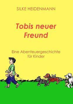Tobis neuer Freund von Heidenmann,  Silke