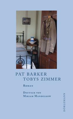 Tobys Zimmer von Barker,  Pat, Mandelkow,  Miriam