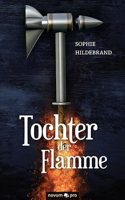 Tochter der Flamme von Hildebrand,  Sophie