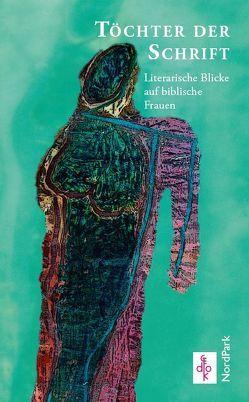 Töchter der Schrift von Schettler,  Katja, Ullmann,  Marianne