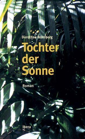 Tochter der Sonne von Nürnberg,  Dorothea