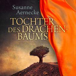 Tochter des Drachenbaums von Aernecke,  Susanne