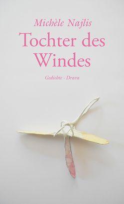 Tochter des Windes von Hammerschmied,  Gerhard, Najlis,  Michèle