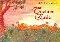 Tochter Erde von DeBehr,  Verlag, Kratschmar,  S.C.A.