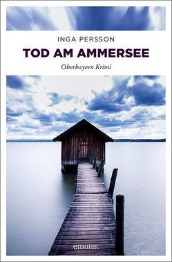 Tod am Ammersee von Persson,  Inga
