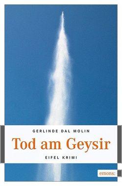 Tod am Geysir von Dal Molin,  Gerlinde