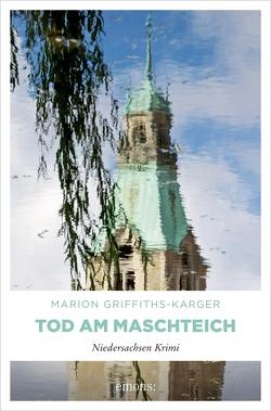 Tod am Maschteich von Griffith-Karger,  Marion