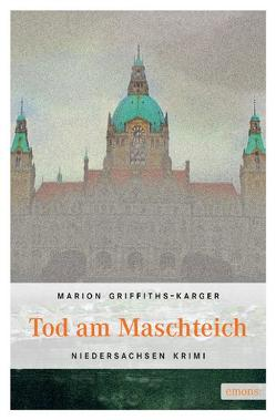 Tod am Maschteich von Griffiths-Karger,  Marion