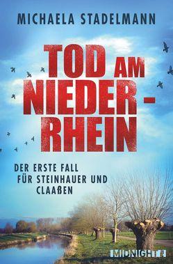 Tod am Niederrhein von Stadelmann,  Michaela