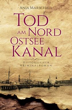 Tod am Nord-Ostseekanal von Marschall,  Anja
