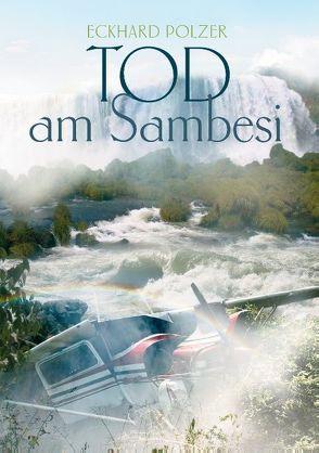 Tod am Sambesi von Polzer,  Eckhard