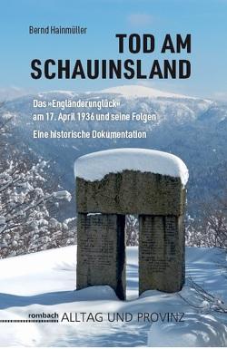Tod am Schauinsland von Hainmüller,  Bernd