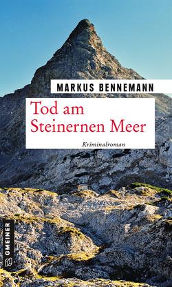 Tod am Steinernen Meer von Bennemann,  Markus