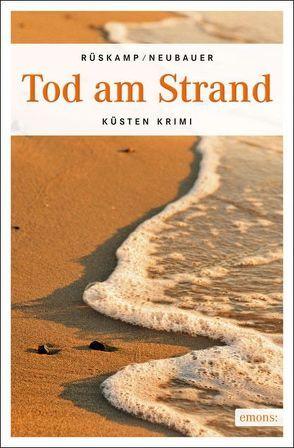 Tod am Strand von Neubauer,  Hendrik, Rüskamp,  Arnd