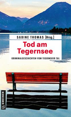 Tod am Tegernsee von Thomas,  Sabine