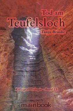 Tod am Teufelsloch von Bruske,  Tanja
