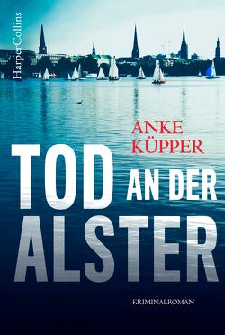 Tod an der Alster von Küpper,  Anke