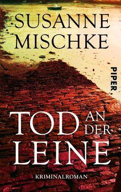 Tod an der Leine von Mischke,  Susanne